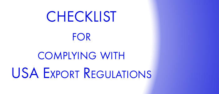 Checklist for Complying with USA Export Regulations