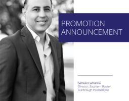 The Scarbrough Group Elevates Samuel Camarillo to Director, Southern Border Region